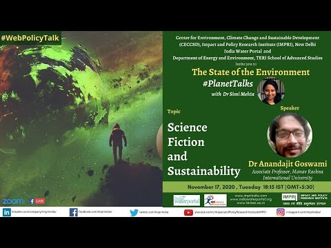 #PlanetTalks | E12 | Dr Anandajit Goswami | Science Fiction and Sustainability