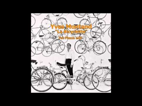 "Yves Montand ""La Bicyclette"" (Fat Phaze Edit)"