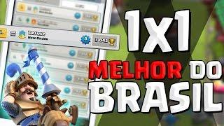 X1 com o MELHOR JOGADOR DO BRASIL no CLASH ROYALE !