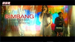 Download Goodbye Felicia & Stephanie Poetri - Bimbang (OST - Ada Apa Dengan Cinta 2 ) MP3 song and Music Video