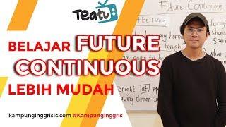 Download lagu FUTURE CONTINUOUS: Rumus, Fungsi, Contoh Soal | TEATU with Mr Diaz - Kampung Inggris LC