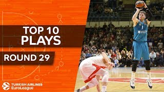Top 10 Plays  - Turkish Airlines EuroLeague Regular Season Round 29