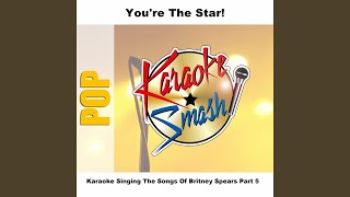 E-mail My Heart (karaoke-Version) As Made Famous By: Britney Spears