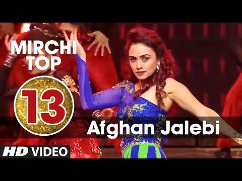 13th:-mirchi-top-20-songs-of-2015-|-afghan-jalebi-(ye-baba)-|-phantom-|-t-series