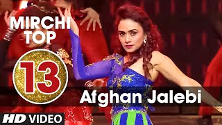 13th: Mirchi Top 20 Songs of 2015 | Afghan Jalebi (Ye Baba) | Phantom | T-Series