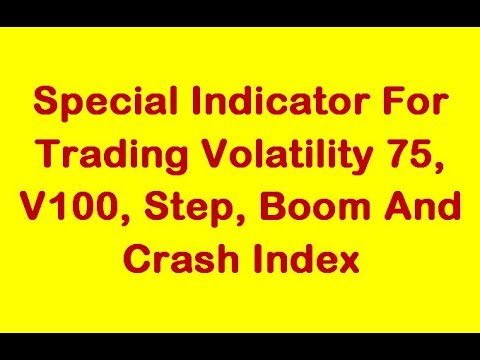 Special Indicator For Trading Volatility 75, V100, Step, Boom And Crash Index