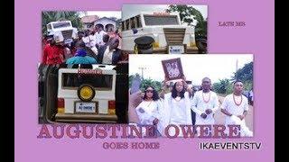 THE BURIAL CEREMONY OF LATE MR AUGUSTINE OWERE(OLIGIE-IGBANKE)PT 1(IETV)