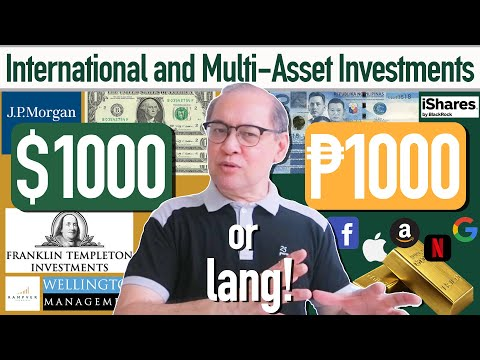 INTERNATIONAL AND MULTI-ASSET INVESTMENTS, $1000 OR ₱1000 LANG! - Rex Mendoza, Rampver Financials