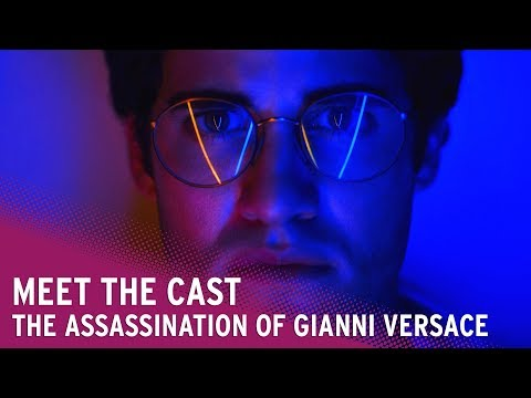 Meet the cast of American Crime Story: The Assassination of Gianni Versace