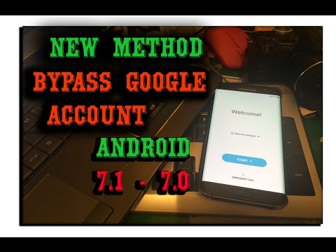 New Method - Bypass Google Account (FRP) Protection on Android 7.1 - 7.0 on All Samsung