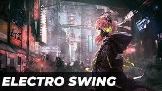 Best of ELECTRO SWING Mix May 2021 🍸🎧