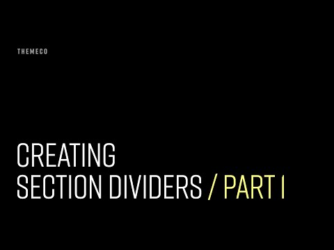 Creating Section Dividers (Part 1)