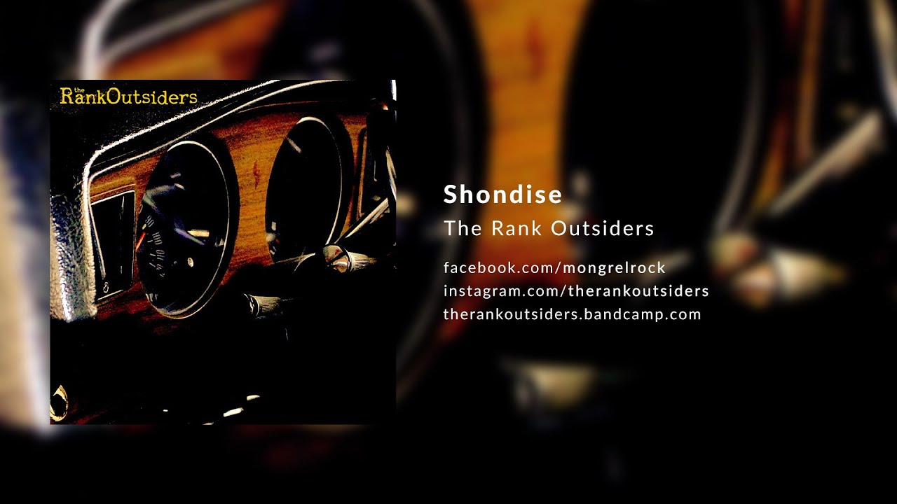 The Rank Outsiders - Shondise (Official Audio)