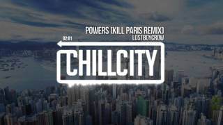 Lostboycrow - powers (kill paris remix)