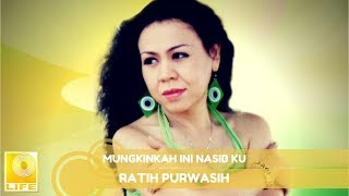 Ratih Purwasih Mungkinkah Ini Nasib Ku Music Audio.mp3