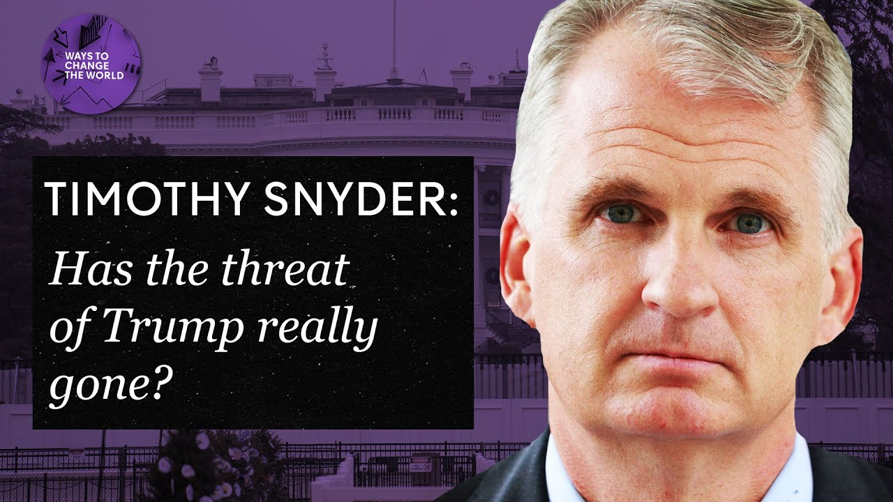Download Has the threat of Trump really gone? - Timothy Snyder