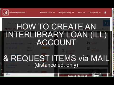 Using Interlibrary Loan For Distance Education Students At University Of Alabama Libraries