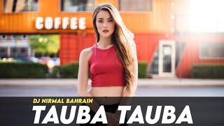 Tauba Tauba (Remix)   DJ Nirmal Bahrain   Kailash Kher   Latest Remix Song