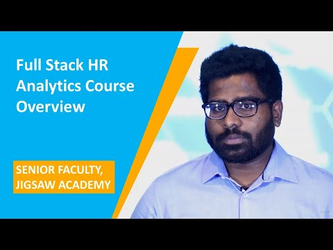 Overview Of The Full Stack HR Analytics Course