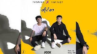 Download lagu တိုင္စာ Tine Sar - Yarwana & Yaw Yazt  [Official MV]