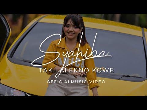 Syahiba - Tak Lalekno Kowe