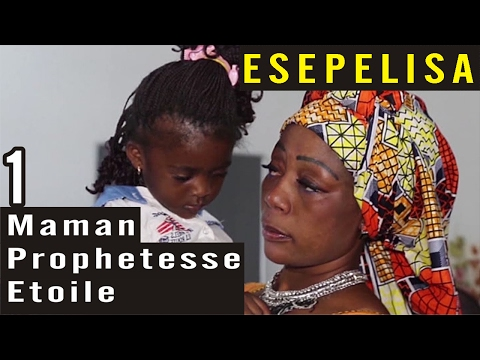 Maman Prophetesse VOL 1 Etoile Kingombe - Nouveau Theatre Congolais 2016 Esepelisa Mayi ya sika