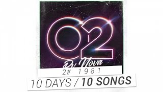 Repeat youtube video PV Nova - #2 1981 [10 DAYS / 10 SONGS]