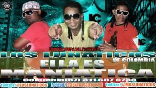 reggaeton 2012 ella es maniatica los lunaticos de colombia HD