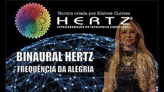 Binaural Hertz - Frequência da Alegria