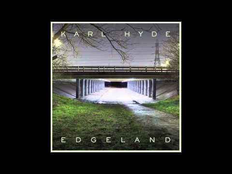 Karl Hyde - Cut Clouds