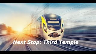 THIS Rail System will usher in the THIRD TEMPLE