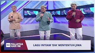 Lagu Inteam 'Dia' Menyentuh Jiwa   MHI 15 Mei 2019