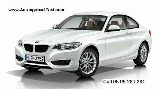 BMW car on rent in Aurangabad Call 95 95 281 281