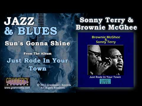 Sonny Terry & Brownie McGhee - Sun's Gonna Shine