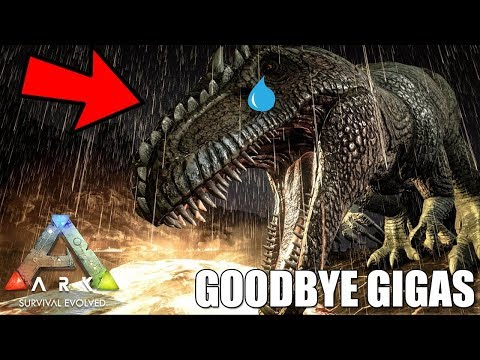 THE END OF THE GIGA IN ARK........