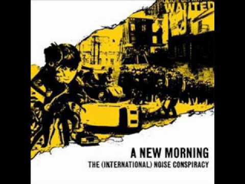 (International noise) conspiracy - Born into a mess.wmv