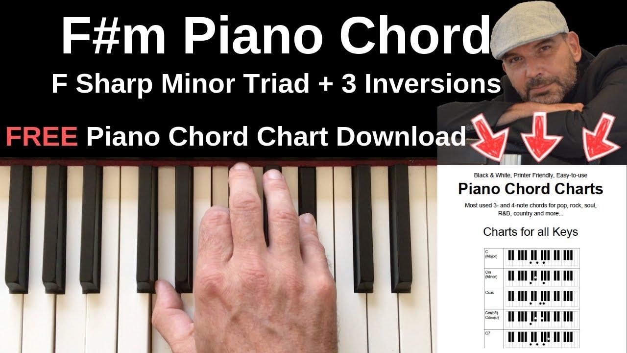 Fm Piano Chord   F Sharp Minor + Inversions Tutorial + FREE Chord Chart