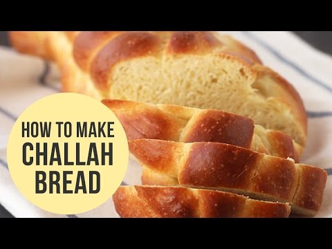 Challah Recipe – Steps to make Challah Bread