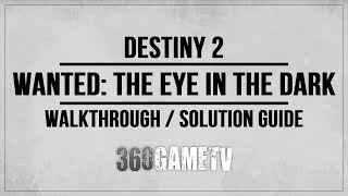 Destiny 2 Wanted: The Eye in the Dark (Adventure on Mars) Spider Wanted Bounty Locations/Walkthrough