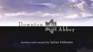The Suite - Downton Abbey (Chamber Orchestra of London)