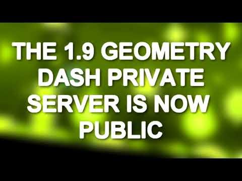 Geometry Dash 1.9 Private Server