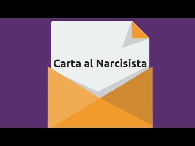 Carta al narcisista
