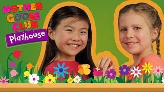 Mary, Mary, Quite Contrary | Mother Goose Club Playhouse Kids Video