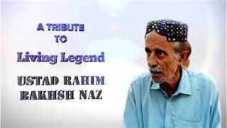 Tribute To Ustad Rahim Bakhsh Naz