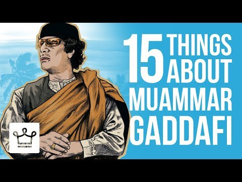 15 Things You Didn't Know About Muammar Gaddafi