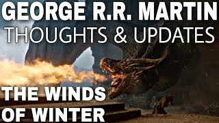 George R.R. Martin Talks Game of Thrones Ending & The Winds of Winter