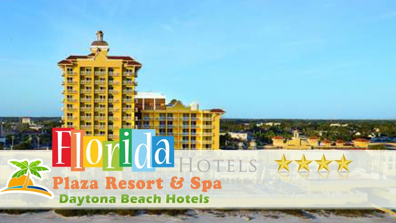 Plaza Resort Spa Daytona Beach Hotels Florida