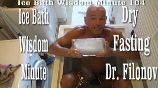 Dry Fasting Health Secrets Exposed  Ice Bath Wisdom Minute 104