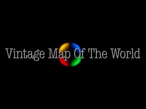 Vintage Map Of The World - A Film by Lubomir Velev