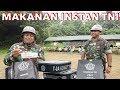 Makanan Instan Untuk TNI